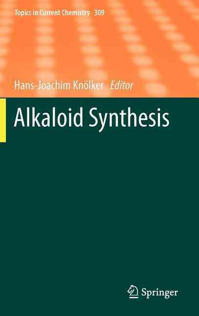 Alkaloid Synthesis By Knolker, Hans-joachim (EDT)